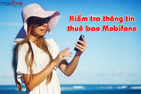 Làm sao để kiểm tra thông tin thuê bao mobifone?