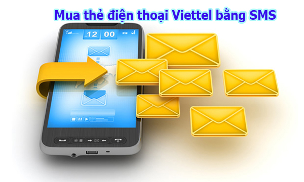 Hướng dẫn mua thẻ điện thoại Viettel bằng tin nhắn SMS