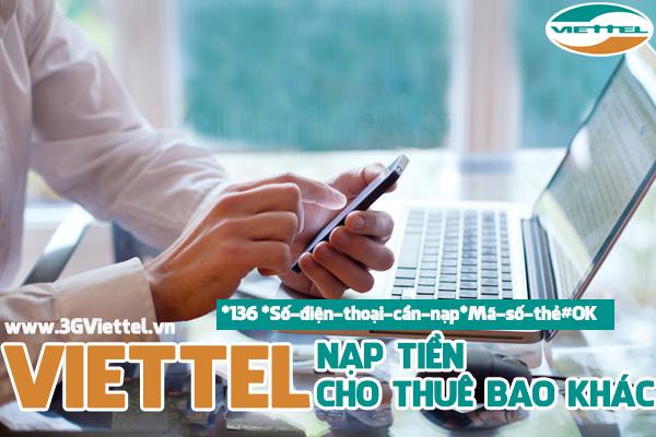 Cách đơn giản nhất nạp tiền cho thuê bao khác mạng Viettel