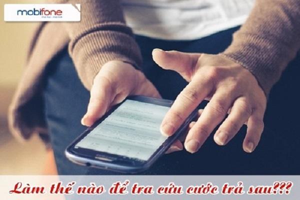 Hướng dẫn cách tra cứu cước trả sau cước Mobifone trên điện thoại