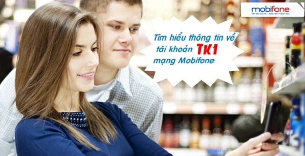 Thông tin chi tiết về tài khoản TK1 Mobifone mà bạn nên biết?