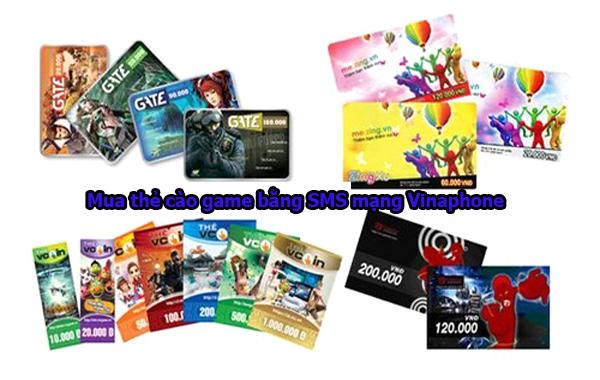 Cách mua thẻ cào game bằng SMS mạng Vinaphone