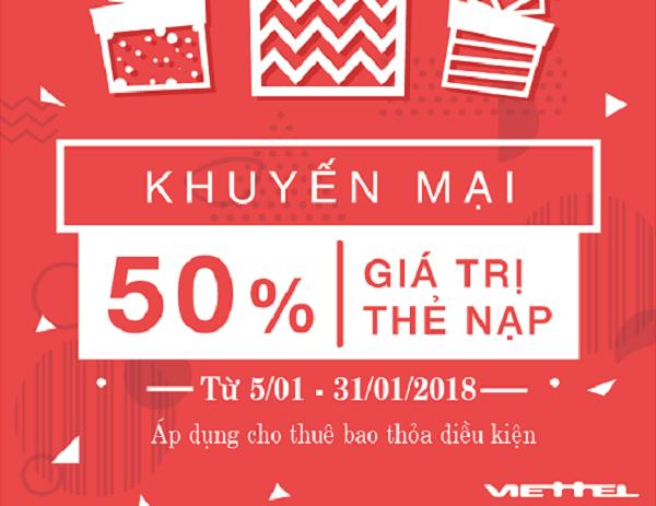 Chương trình Viettel khuyến mãi 50% giá trị thẻ nạp từ 5/1 đến 31/1/2018