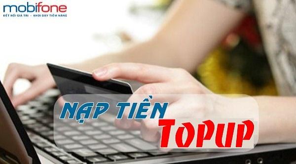 Hướng dẫn cách nạp tiền Topup Mobifone nhanh nhất