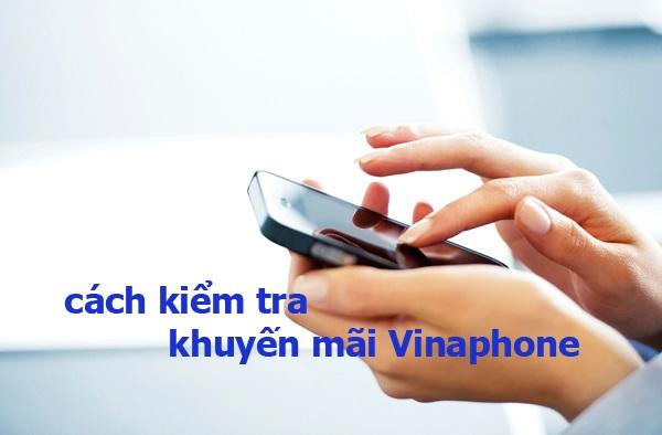 Kiểm tra khuyến mãi dành cho thuê bao Vinaphone siêu nhanh