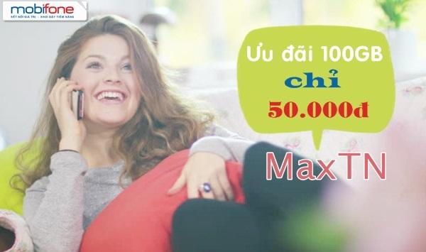 Nhận ngay ưu đãi 100GB data khi đăng ký gói cước MAXTN Mobifone