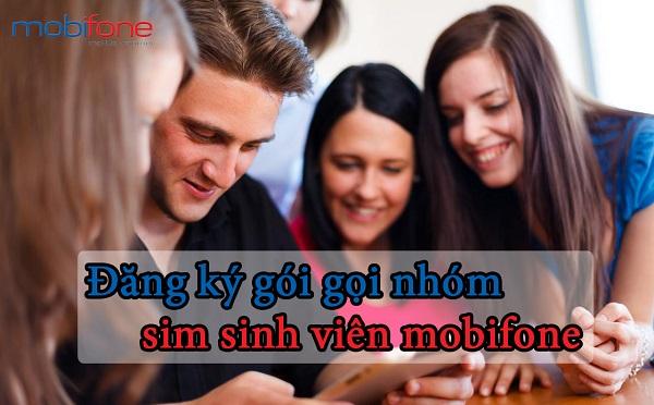 Hướng dẫn đăng ký gói cước gọi nhóm sim sinh viên viên Mobifone
