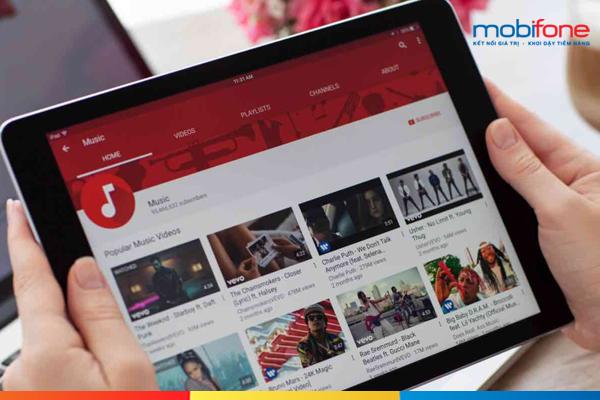 Xem youtobe miễn phí 12 tháng với gói 12MY Mobifone