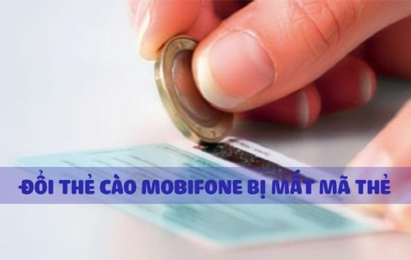 Hướng dẫn cách đổi thẻ cào Mobifone bị hỏng, mất số nhanh nhất