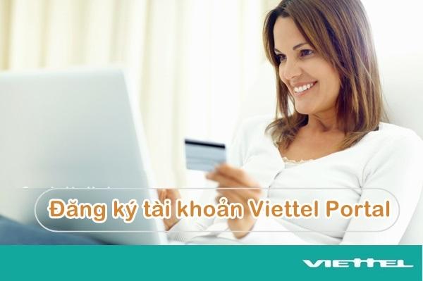 Bật mí cách đăng kí tài khoản Viettel Portal đơn giản nhất