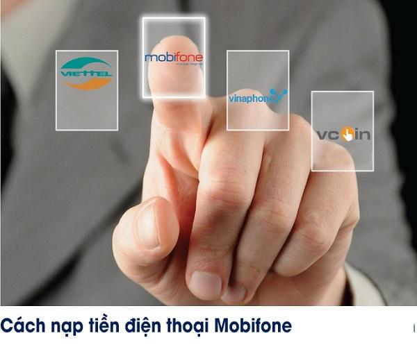 Nạp thẻ điện thoại Mobifone như thế nào?