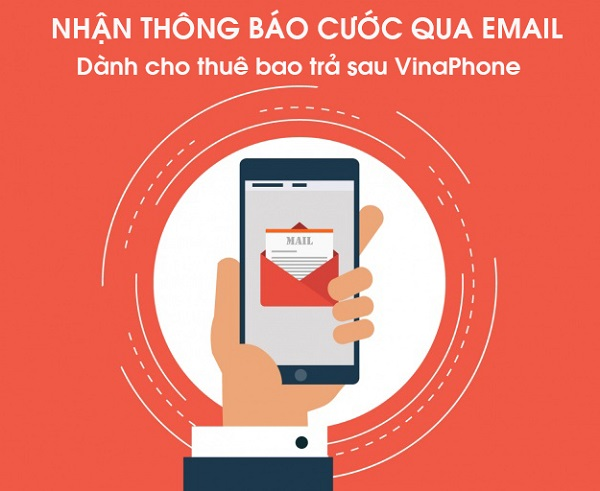 Chi tiết đăng ký nhận thông báo cước trả sau Vinaphone qua email