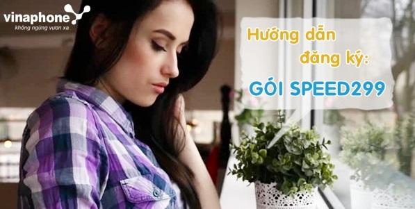 Tham gia gói cước 4G SPEED299 Vinaphone sẽ nhận được ưu đãi gì?