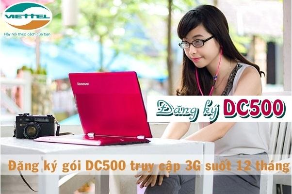 Đăng ký nhanh gói DC500 Viettel  thoải mái sử dụng mạng suốt 12 tháng