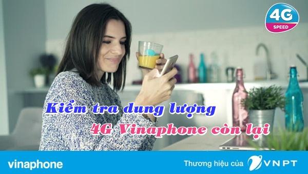 Hướng dẫn kiểm tra dung lượng 4G Vinaphone  nhanh chóng nhất