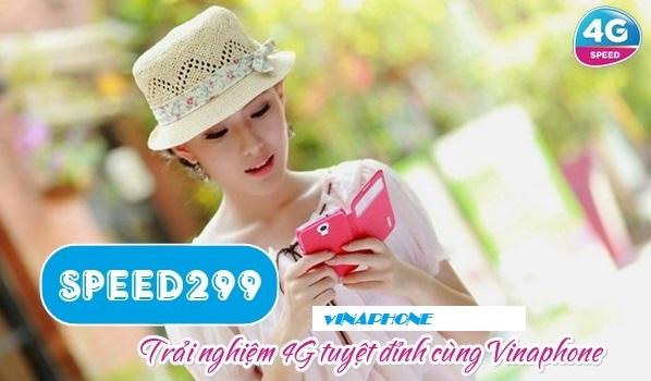 Ưu đãi siêu khủng khi đăng ký gói 4G SPEED299 Vinaphone