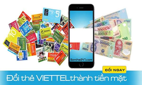 Đổi thẻ cào Viettel sang tiền mặt nhanh nhất