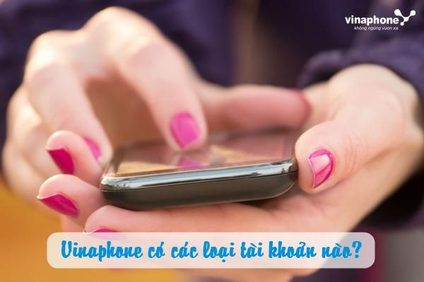 Hướng dẫn sử dụng các loại tài khoản vinaphone hiệu quả nhất
