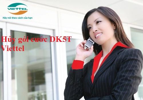 Hướng dẫn cách hủy nhanh gói cước DK5T Viettel