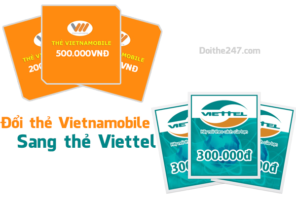 Chi tiết cách đổi thẻ vietnamobile sang viettel