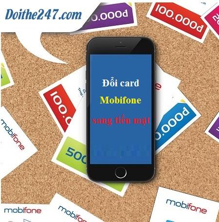 Đổi card mobi sang  tiền mặt chiết khấu khủng đến 78%
