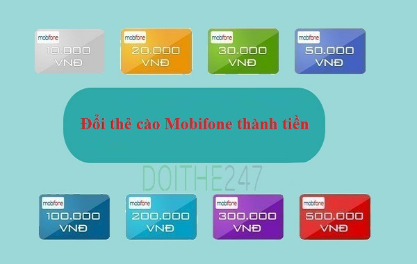 Chiết khấu đổi thẻ cào Mobifone thành tiền trực tuyến