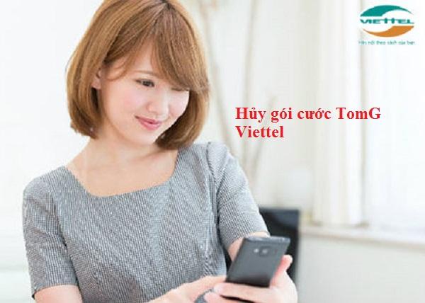 Hướng dẫn cách hủy nhanh gói cước TomG của Viettel