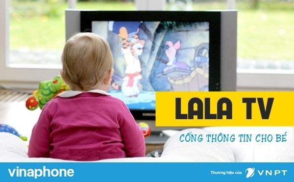 Hướng dẫn đăng kí dịch vụ LaLa TV VinaPhone giải trí cho con yêu