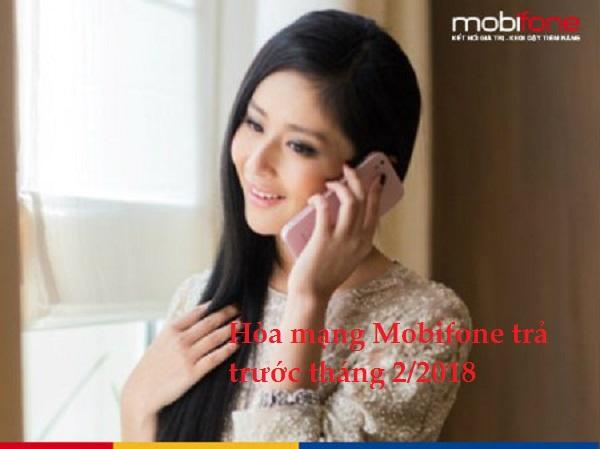 Hòa mạng Mobifone trả trước tháng 2/2018 sẽ nhận được ưu đãi gì?