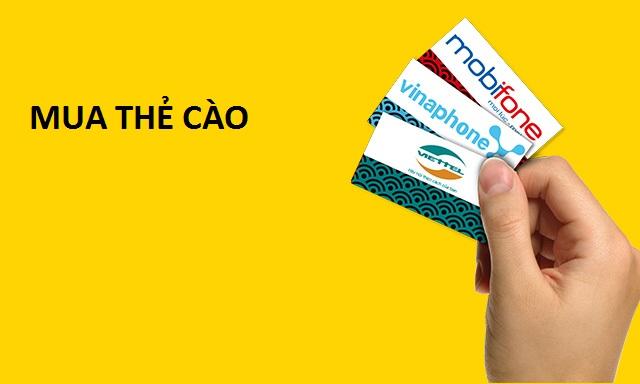Hình thức mua thẻ cào đơn giản nhanh chóng nhất hiện nay