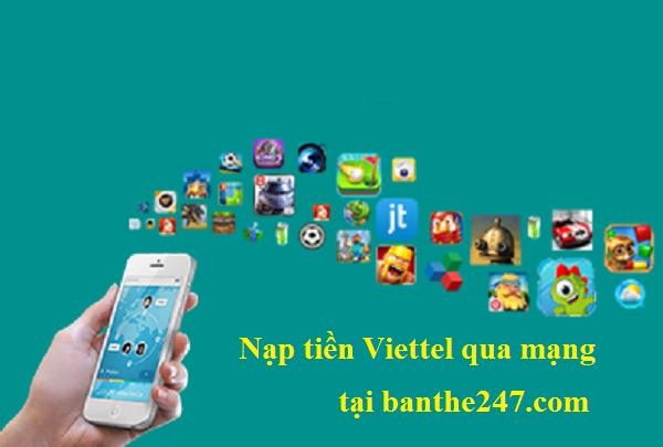 Hướng dẫn nạp tiền Viettel qua mạng tại banthe247.com