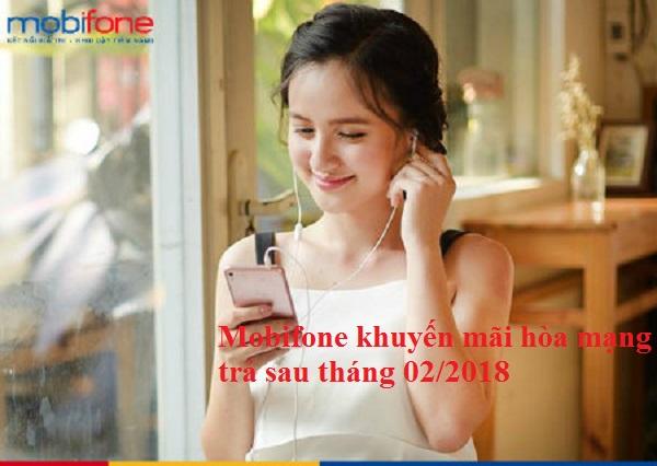 Chương trình Mobifone khuyến mãi hòa mạng trả sau tháng 02/2018