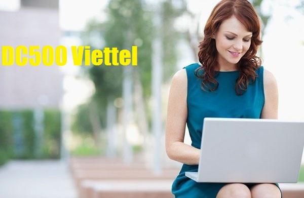 Ưu đãi data 3G sử dụng 12 tháng với gói DC500 Viettel