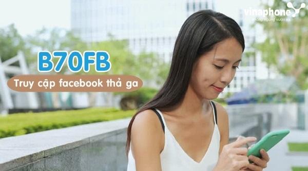 Làm sao để đăng ký gói cước B70FB Vinaphone?