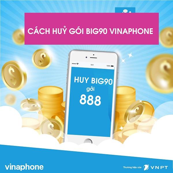 Làm sao để hủy gói BIG90 vinaphone qua tổng đài 888 nhanh nhất?