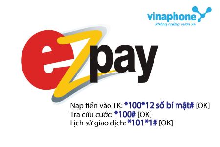 Hướng dẫn nhanh cách đăng kí tài khoản  EZPay Vinaphone