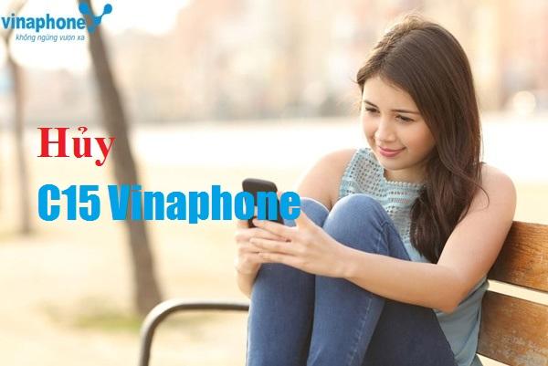 Chi tiết cách hủy gói cước C15 Vinaphone siêu nhanh