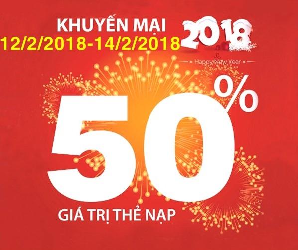 Vinaphone khuyến mãi tặng 50% thẻ nạp trong 3 ngày từ 12/2 đến 14/2/2018