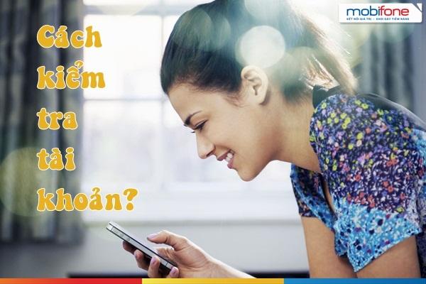 Cách kiểm tra tài khoản cho các loại sim Mobifone