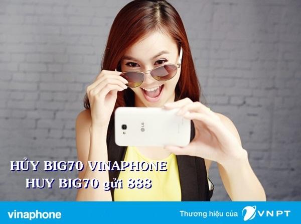 Hướng dẫn cụ thể cách hủy gói BIG70 Vinaphone hoàn toàn miễn phí