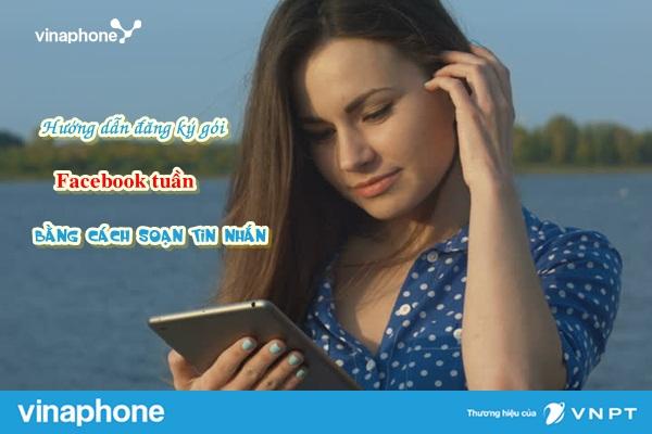 Hướng dẫn nhanh cách đăng kí gói FB7 Vinaphone nhận ngay ưu đãi