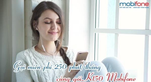 Tặng phút gọi miễn phí không giới hạn với gói K150 Mobifone