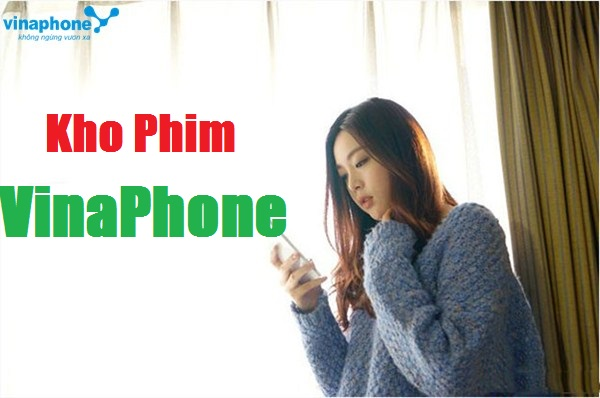 Mẹo xem phim thả ga từ dịch vụ Kho Phim VinaPhone