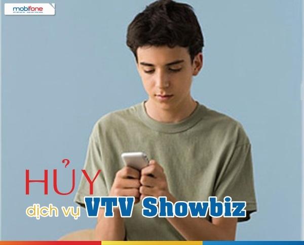 Cách hủy dịch vụ VTV Showbiz Mobifone  nhanh chóng