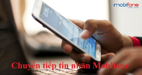 Mẹo đăng ký dịch vụ chuyển tiếp tin nhắn của Mobifone siêu nhanh