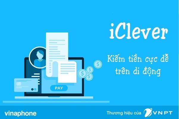 Học cách kiếm tiền từ quảng cáo với dịch vụ iClever của Vinaphone