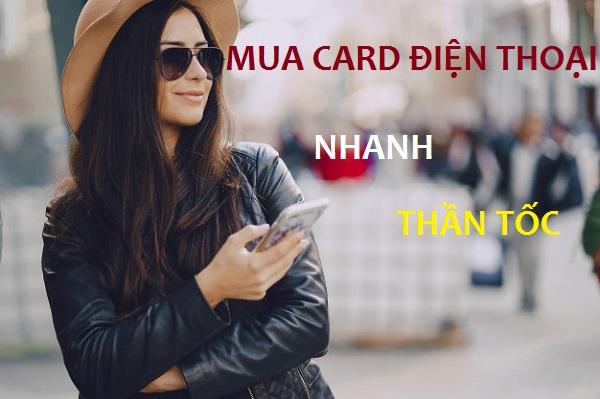 Mua card điện thoại nhanh – thần tốc – cực kỳ đơn giản!