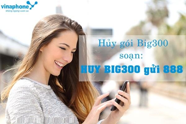 Hướng dẫn cách hủy gói Big300 Vinaphone đơn giản nhất