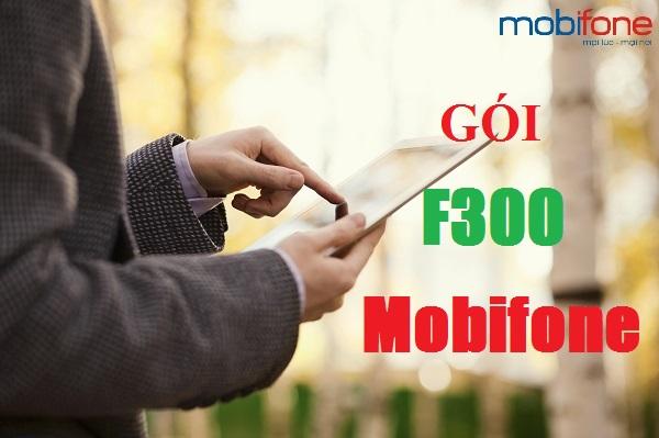 Bật mí ưu đãi gói cước F300 của Mobifone mà bạn nên biết