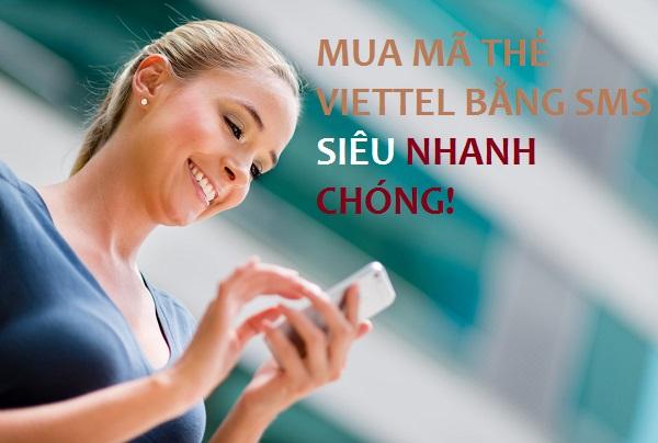 Hướng dẫn mua mã thẻ Viettel bằng sms nhanh chóng nhất